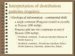 interpretation of distribution patterns requires44