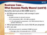 business case what success really means cont d