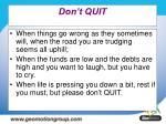 don t quit