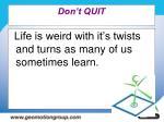 don t quit47