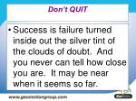 don t quit49