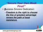 secure your own mask first