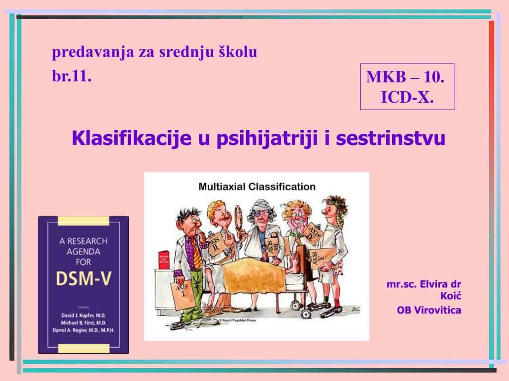 klasifikacije u psihijatriji i sestrinstvu l.