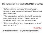 the nature of work is constant change
