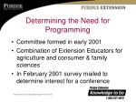 determining the need for programming