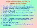 preparation at utility level for the restructured apdrp