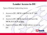 lender access to du