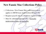 new fannie mae collections policy
