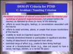 dsm iv criteria for ptsd c avoidant numbing criterion