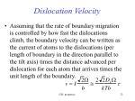 dislocation velocity