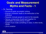 goals and measurement myths and facts 1