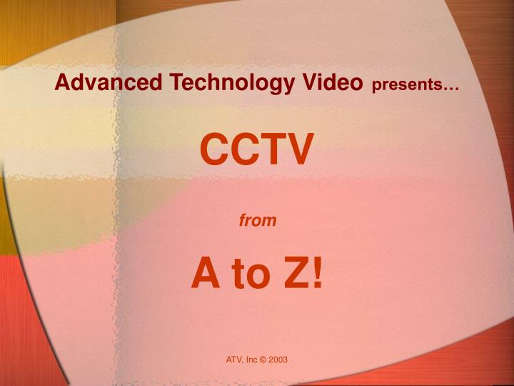advanced technology video presents n.