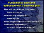 fundamental questions addressed with a business plan