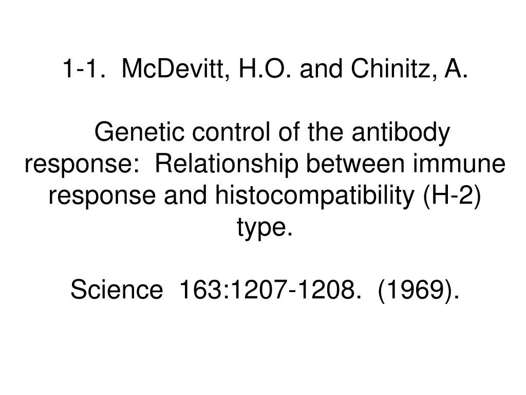 1-1.  McDevitt, H.O. and Chinitz, A.