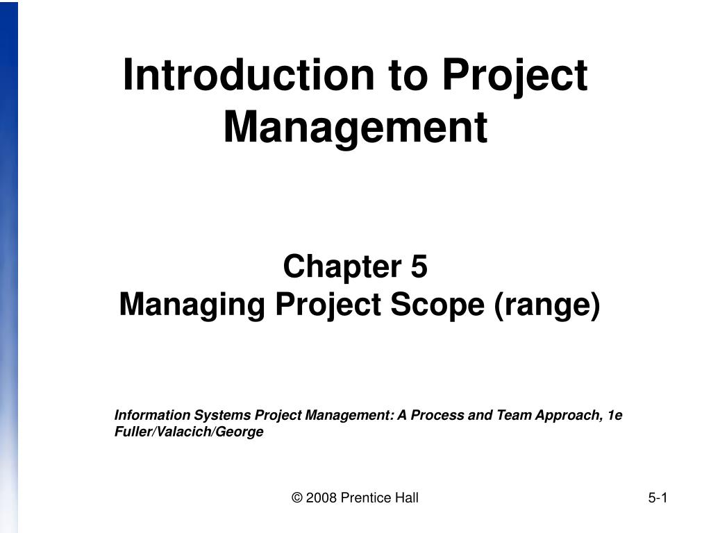 introduction to project management chapter 5 managing project scope range l.