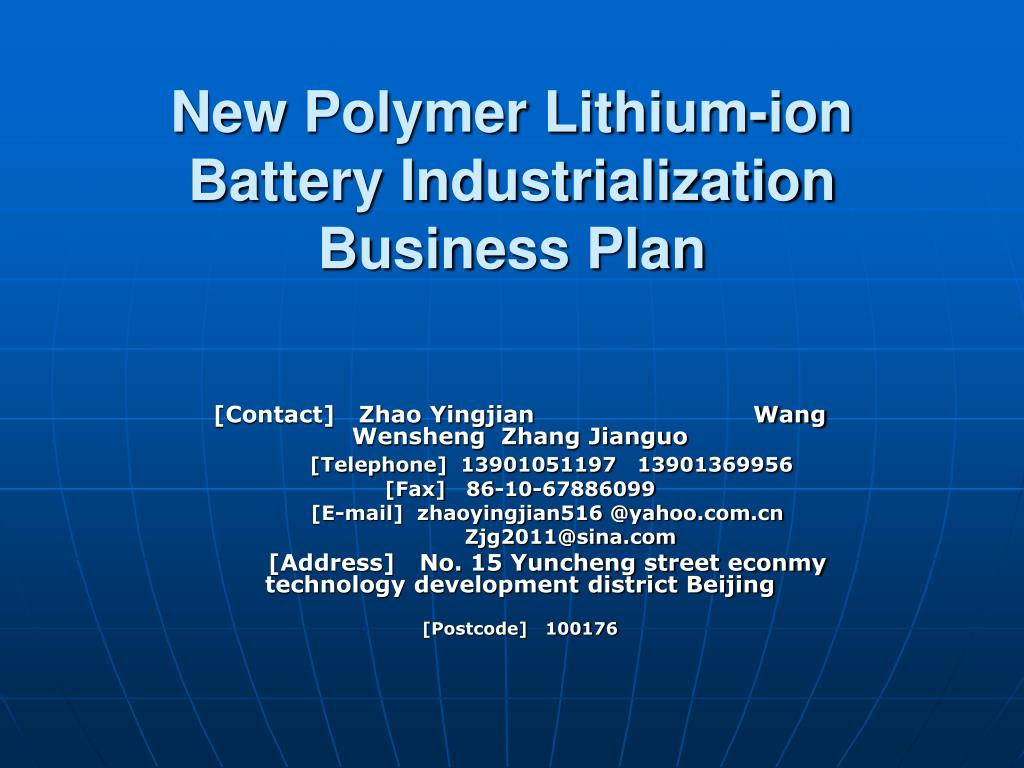 new polymer lithium ion battery industrialization business plan l.
