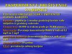 eksperiment u dru tvenoj zajednici28