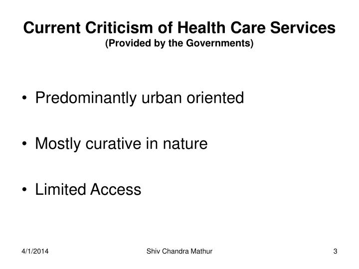 Current criticism of health care services provided by the governments