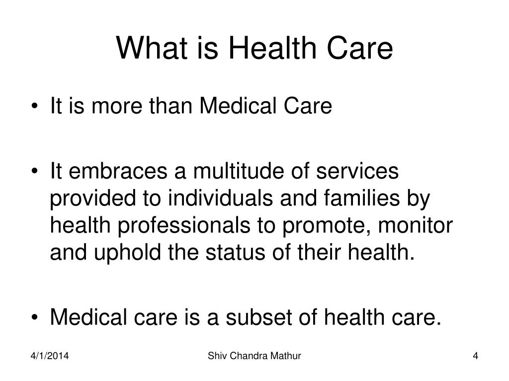 What is Health Care