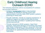 early childhood hearing outreach echo13