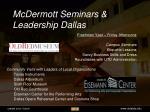 mcdermott seminars leadership dallas