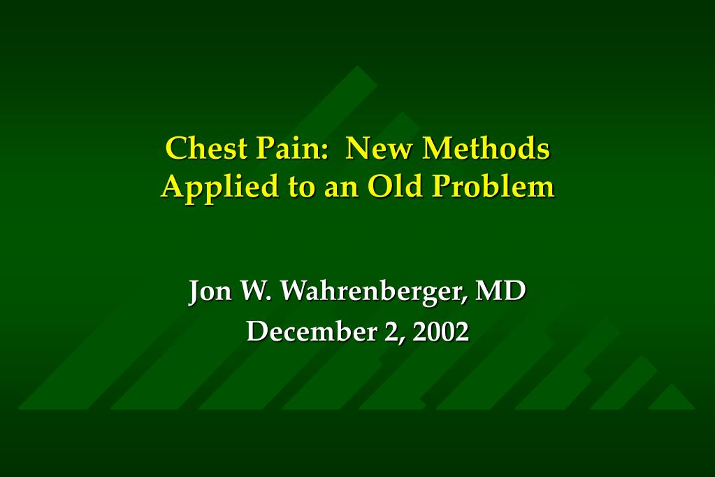 chest pain new methods applied to an old problem l.