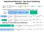 unpolarised neutrons van hove scattering function s q