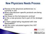 new physicians needs process