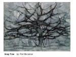 gray tree by piet mondrian