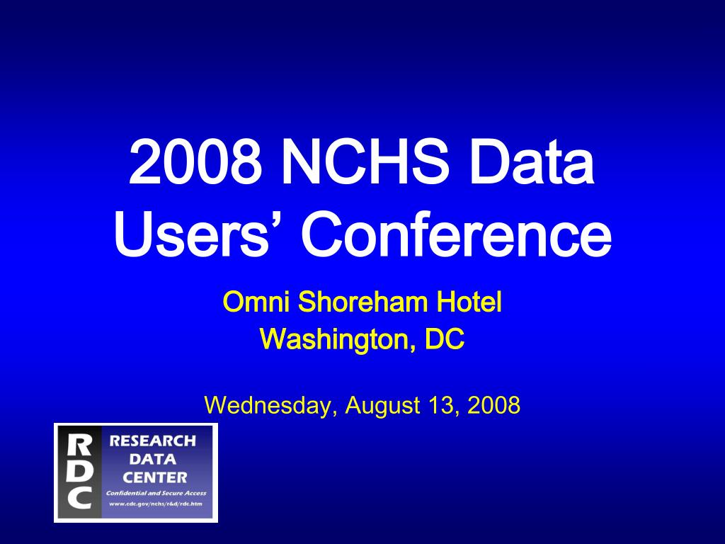2008 nchs data users conference l.