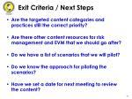 exit criteria next steps