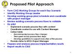 proposed pilot approach