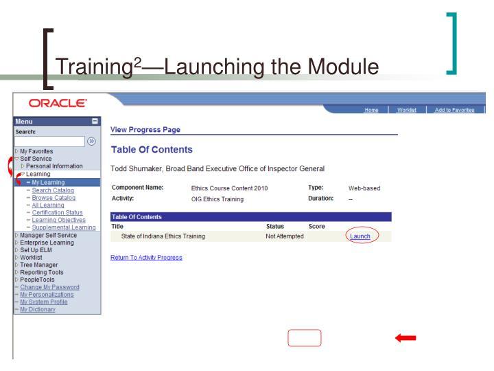 Training 2 launching the module