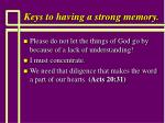 keys to having a strong memory101