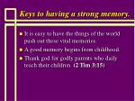 keys to having a strong memory111