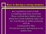keys to having a strong memory114