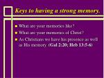 keys to having a strong memory117