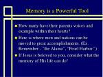 memory is a powerful tool15