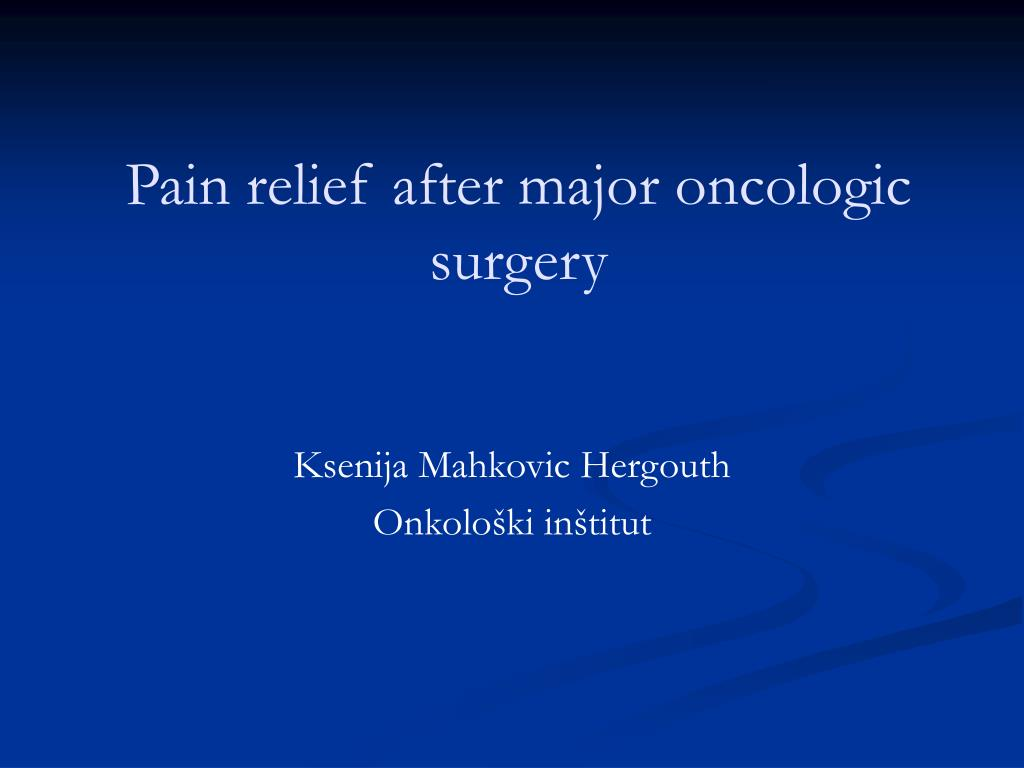 pain relief after major oncologic surgery l.