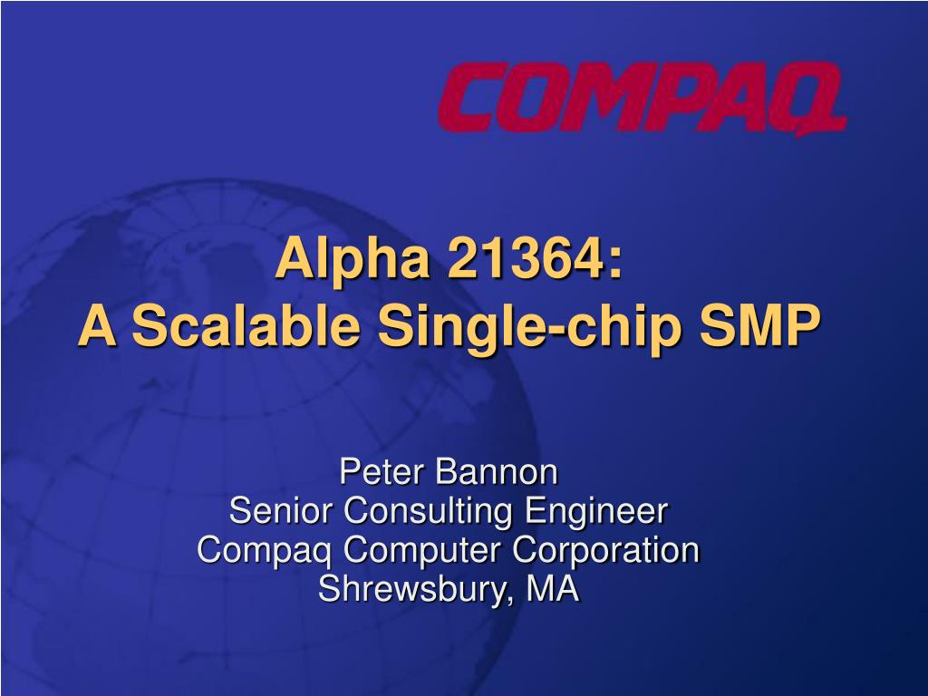alpha 21364 a scalable single chip smp l.