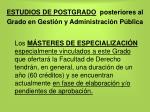 estudios de postgrado posteriores al grado en gesti n y administraci n p blica