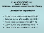plan de estudios 2009 doble grado derecho gesti n y administraci n p blica