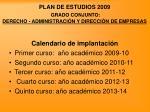 plan de estudios 2009 grado conjunto derecho administraci n y direcci n de empresas