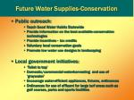 future water supplies conservation