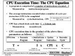 cpu execution time the cpu equation