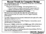 recent trends in computer design