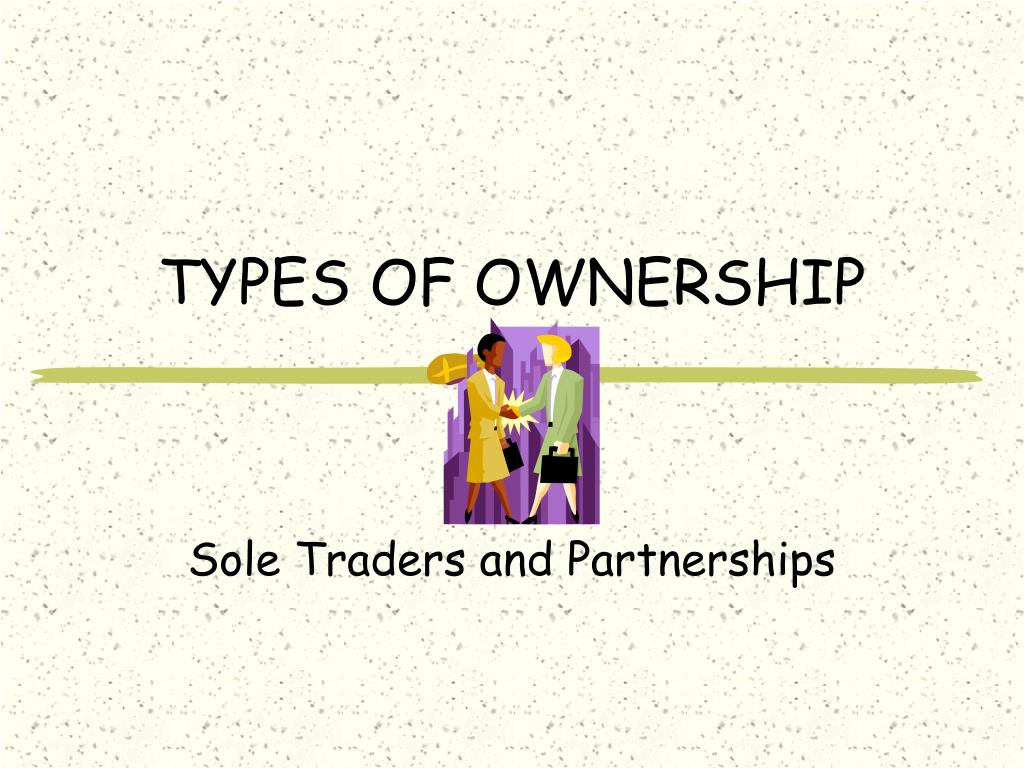 types of ownership l.