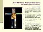 g rard dalmon my google body 2002 http www neogejo com googlebody