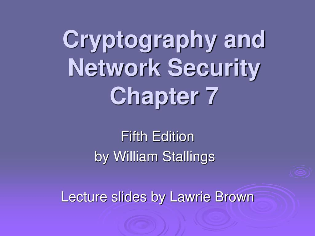 cryptography and network security chapter 7 l.