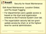 security for asset maintenance
